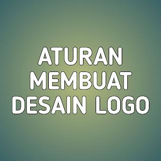 aturan membuat logo, aturan membuat desain logo, cara membuat logo yg unik, 47 aturan membuat logo