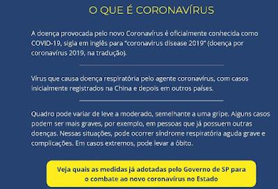 VEJA AQUI INFORMAÇÕES SOBRE O NOVO CORONAVÍRUS NO ESTADO DE SP