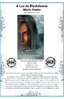 Escuro E Perigoso III A LUZ DE BLACKTHORNE - Angelica Hart