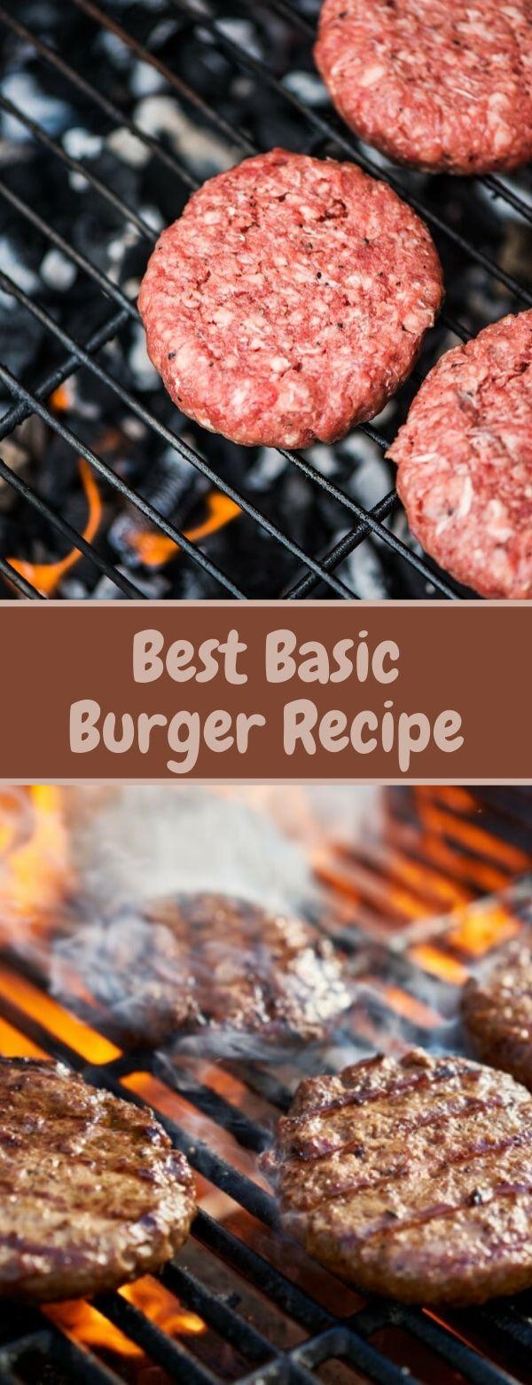 Best Basic Burger Recipe