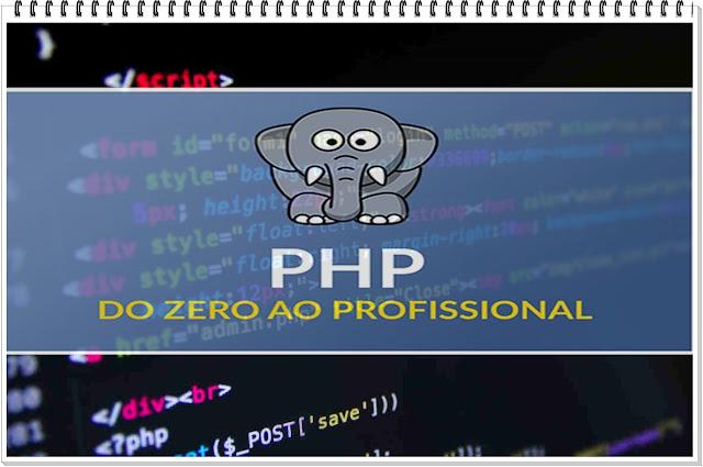 PHP do Zero ao Profissional → 46 Aulas Grátis