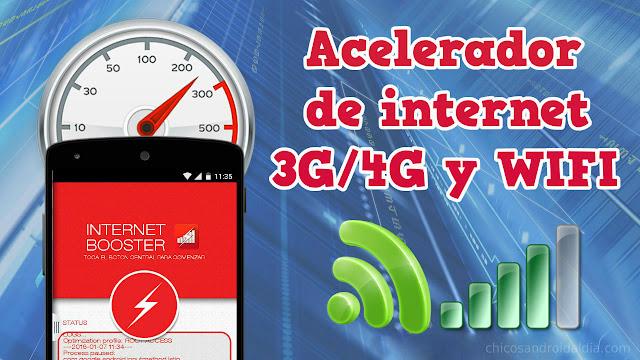 Acelerador de internet 3G, 4G y WIFI para Android