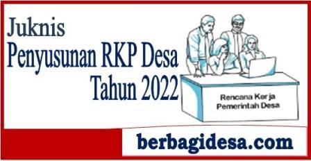 Petunjuk Teknis Penyusunan RKP Desa Tahun 2022