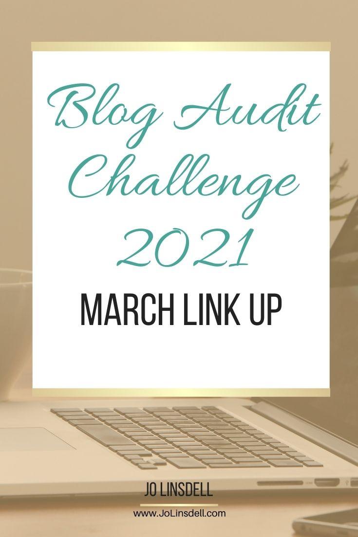Blog Audit Challenge 2021 March Link Up #BlogAuditChallenge2021