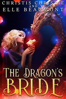 The Dragon's Bride by Christis Christie and Elle Beaumont