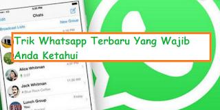 1001 Kumpulan Trik Whatsapp Terbaru Yang Wajib Anda Ketahui