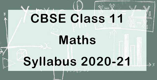CBSE Class 11 Maths Syllabus 2020-21