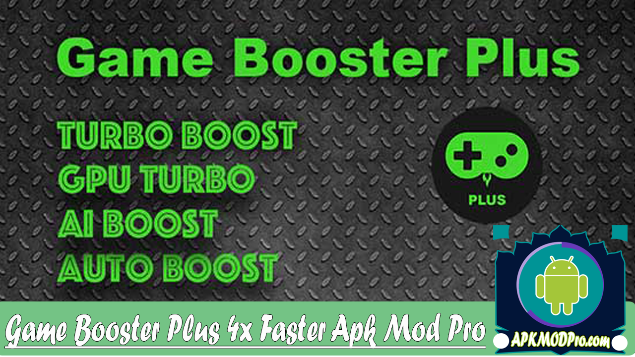Game Booster 4x Faster 1.0.4 Full Apk Terbaru 2020