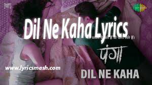 Dil Ne Kaha Panga Lyrics