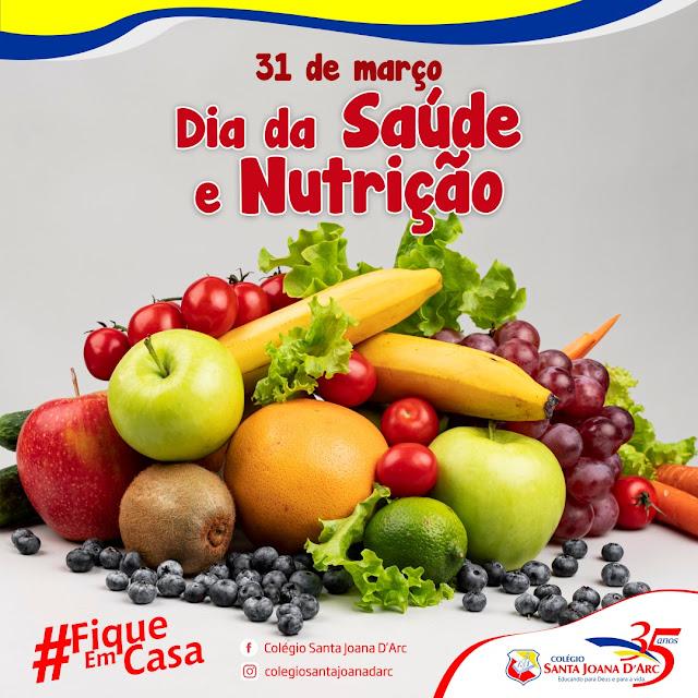 Dia da Saúde e Nutrição!