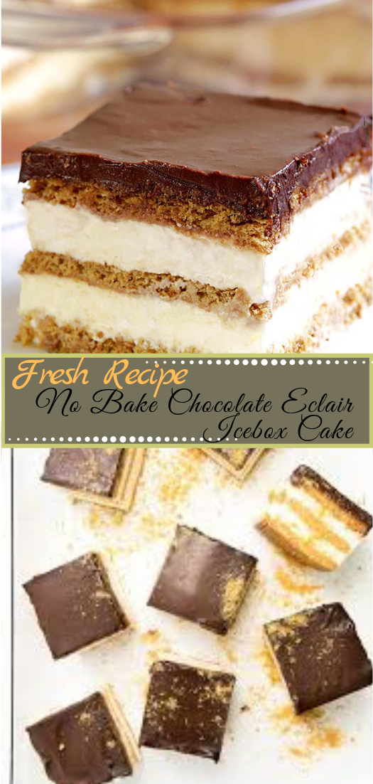 No Bake Chocolate Eclair Icebox Cake #desserts #cakerecipe #chocolate #fingerfood #easy