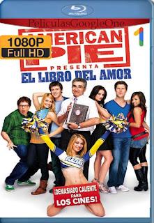 American Pie: El Libro del Amor (2009) [1080p BRrip] [Latino-Inglés] [GoogleDrive]
