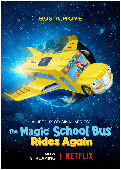 O Ônibus Mágico Decola Novamente - Rumo ao Espaço