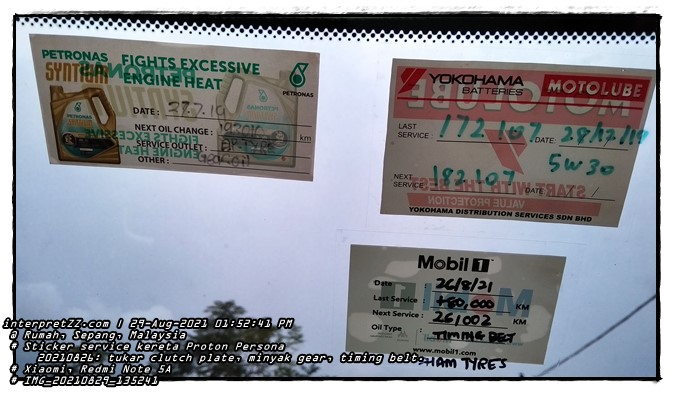 Proton Persona car maintenance period reminder sticker picture. Keywords: PETRONAS SYNTHA PETRONAS SYNTIUM FIGHTS EXCESSIVE ENGINE HEAT 27.7.19 Y NEXT OIL CHANGE: 193010 (gearbox oil) THEE SERVICE OUTLET: TASHMIE Gear oil OTHER: YOKOHAMA BATTERIES LAST SERVICE: NEXT SERVICE MOTOLUBE 17217DATE 28/17 19 5ТОТОТ 3ULAV YOKOHAMA DISTRIBUTION SERVICES SDN BHD Mobil 1 26/8/21 +80,000 26/002 PETRONAS km Date Last Service: Next Service: Oil Type KM KM TIMING DECT ww www.mobil1.com SHAM TIRES