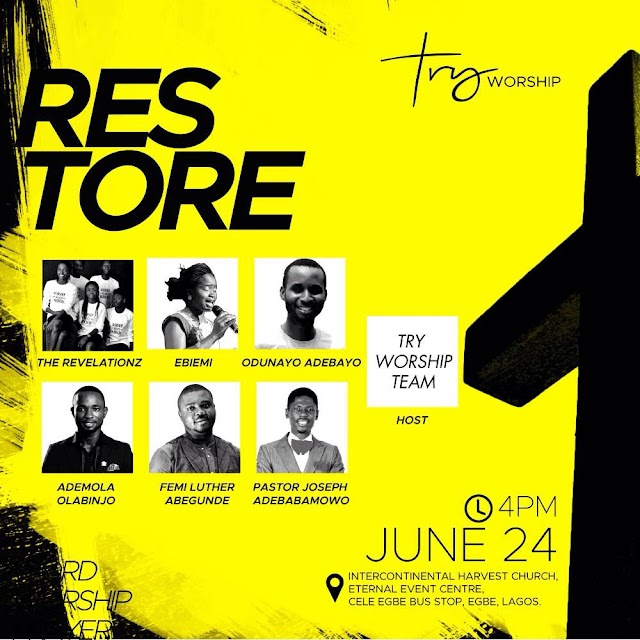 Event: Get Re-energised, Recharged & Reformed at #Restore This June [@tryworshiplagos]