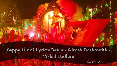 Bappa-Hindi-Lyrics-Banjo-Ritesh-Deshmukh