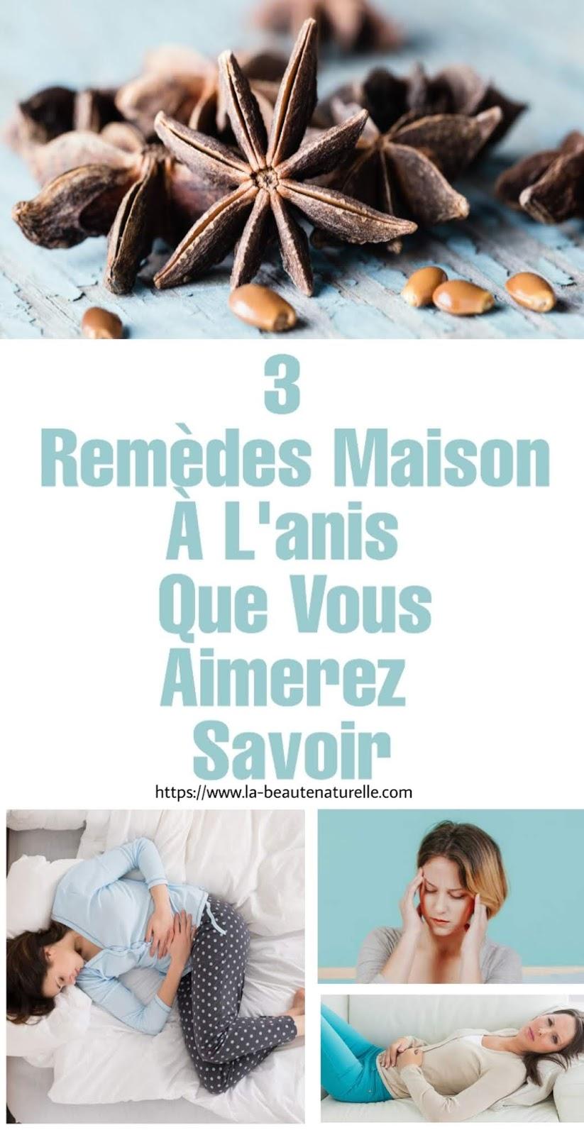 3 Remèdes Maison À L'anis Que Vous Aimerez Savoir