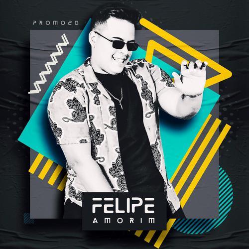 Felipe Amorim - Só Pra Ver no Que Vai Dá - Promocional - 2020