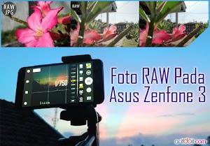 Seputar Foto RAW Pada Asus Zenfone 3