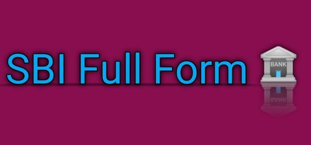 sbi ka full form (एसबीआई का फुल फॉर्म क्या हैं) - हिंदी में