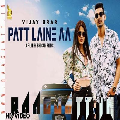 Patt Laine Aa by Vijay Brar lyrics