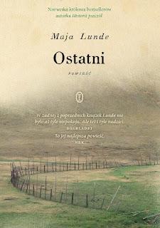 """""""Ostatni"""" Maja Lunde [PRZEDPREMIEROWO]"""