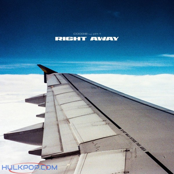 Coogie – Right away (Feat. pH-1) – Single