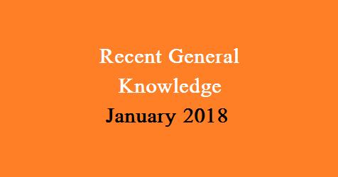 Recent General Knowledge January 2018 PDF Download - bdjobs com