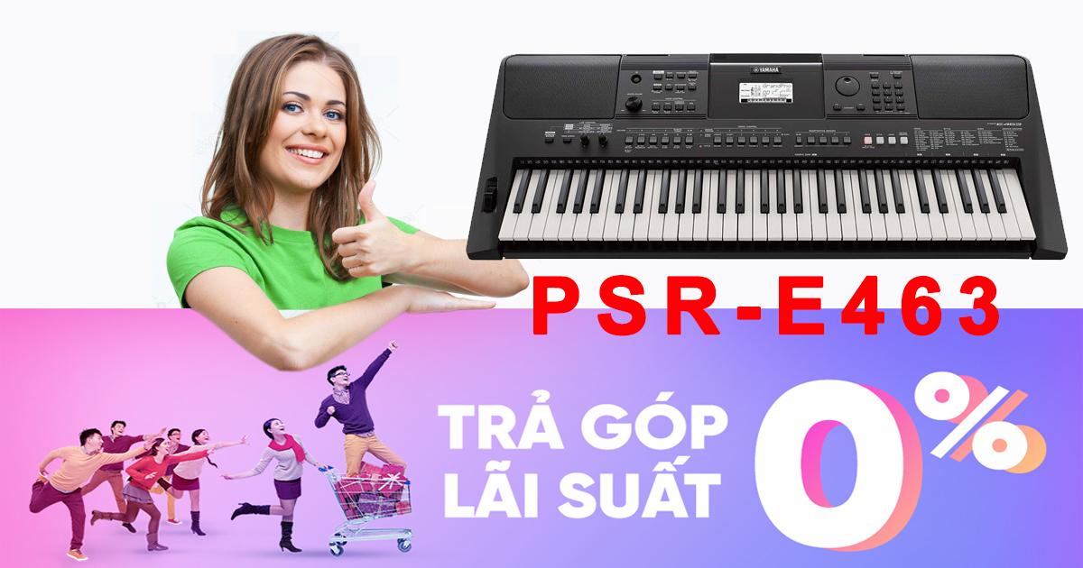 Mua đàn organ Yamaha PSR-E463 ở đâu tốt nhất Thành phố Hồ Chí Minh?