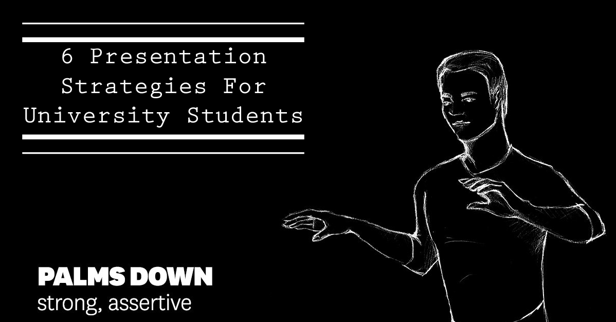 6 best Presentation Strategies For University Students