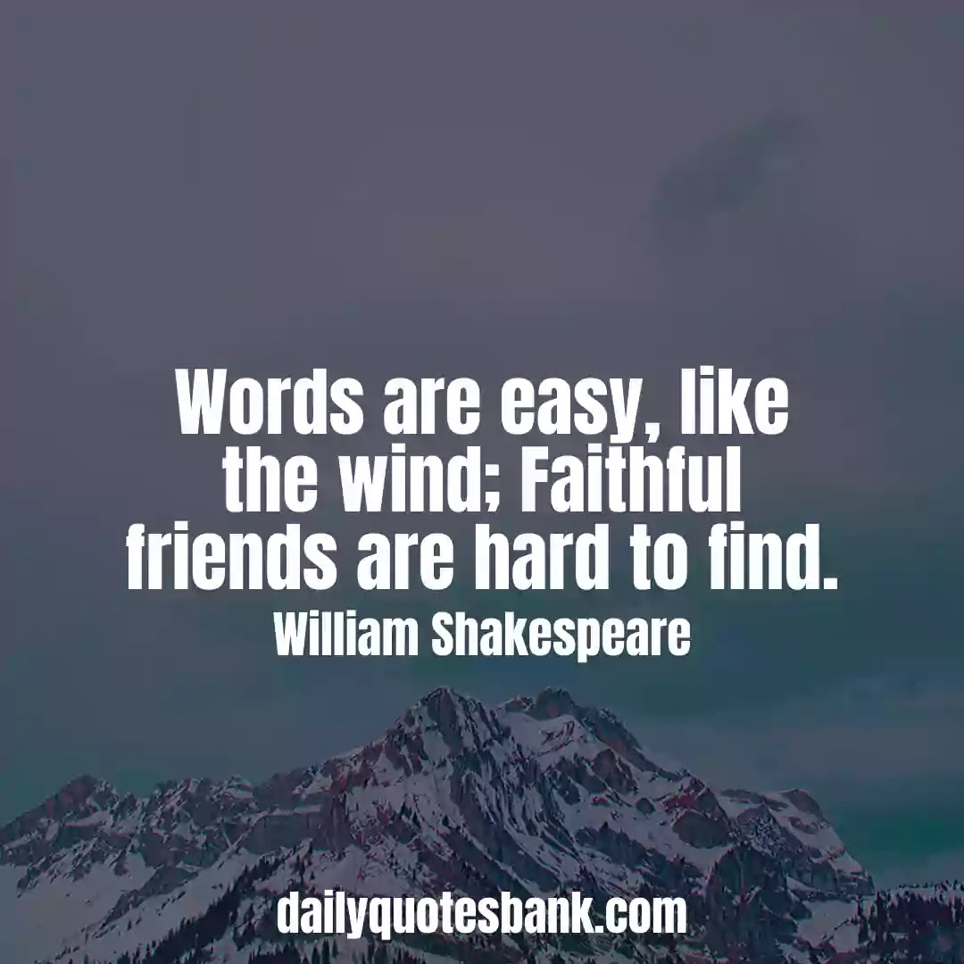 William Shakespeare Quotes On Friendship That Will Inspire You