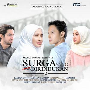 VA - OST. Surga Yang Tak Dirindukan 2 (Full Album 2017)