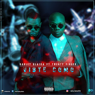 Darley Blaka – Viste Como (feat. Twenty Fingers) ( 2019 ) [DOWNLOAD]