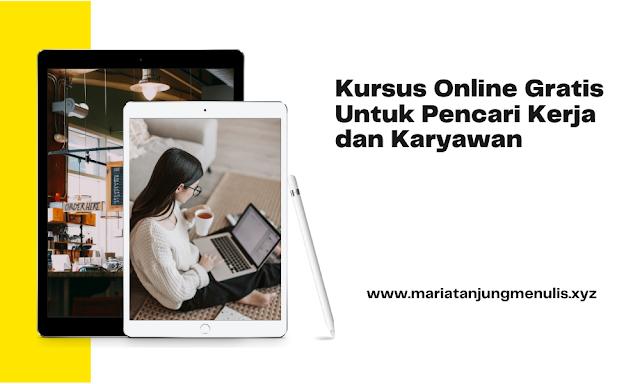 kursus online gratis untuk pencari kerja dan karyawan