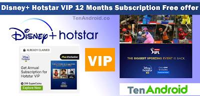 Disney+ Hotstar VIP 12 Months Subscription Free offer