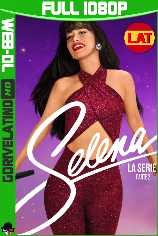 Selena: La Serie (2021) Temporada 02 NF WEB-DL 1080p Latino-Ingles MKV