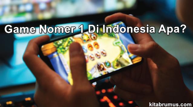 Game Nomer 1 Di Indonesia Apa