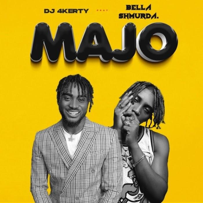 DJ 4kerty ft Bella Shmurda – Majo