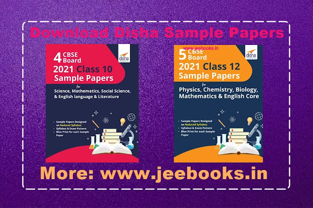 Download Disha CBSE Board 2021 Class 10 and 12 Sample Papers PDF Science, Mathematics, English Core, Physics, Chemistry, Biology, Social science