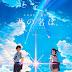 Review Film KIMI NO NA WA -YOUR NAME- (2016)