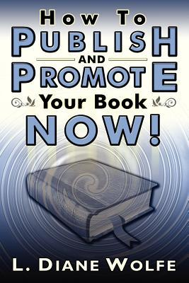 On My Writerly Bookshelf: Publishing and Promoting Your Book