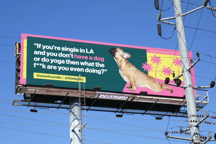 If single in LA dog yoga OverheardLA billboard