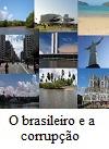 Brasileiro e a corrupção. Um castelo no Brasil