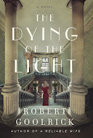 Opening lines from Robert Goolrick's The Dying of the Light