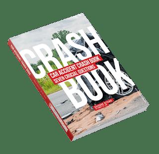CAR ACCIDENT CRASH 7 CRUCIAL QUESTIONS - BOOK