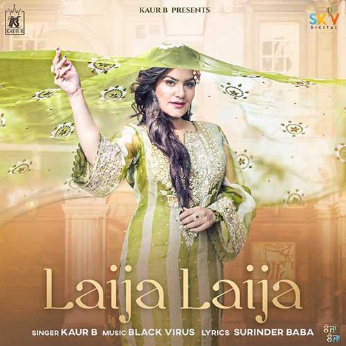 Laija Laija Lyrics – Kaur B