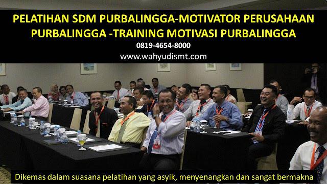 PELATIHAN SDM PURBALINGGA-MOTIVATOR PERUSAHAAN PURBALINGGA -TRAINING MOTIVASI PURBALINGGA, TRAINING MOTIVASI PURBALINGGA,  MOTIVATOR PURBALINGGA, PELATIHAN SDM PURBALINGGA,  TRAINING KERJA PURBALINGGA,  TRAINING MOTIVASI KARYAWAN PURBALINGGA,  TRAINING LEADERSHIP PURBALINGGA,  PEMBICARA SEMINAR PURBALINGGA, TRAINING PUBLIC SPEAKING PURBALINGGA,  TRAINING SALES PURBALINGGA,   TRAINING FOR TRAINER PURBALINGGA,  SEMINAR MOTIVASI PURBALINGGA, MOTIVATOR UNTUK KARYAWAN PURBALINGGA,     INHOUSE TRAINING PURBALINGGA, MOTIVATOR PERUSAHAAN PURBALINGGA,  TRAINING SERVICE EXCELLENCE PURBALINGGA,  PELATIHAN SERVICE EXCELLECE PURBALINGGA,  CAPACITY BUILDING PURBALINGGA,  TEAM BUILDING PURBALINGGA , PELATIHAN TEAM BUILDING PURBALINGGA PELATIHAN CHARACTER BUILDING PURBALINGGA TRAINING SDM PURBALINGGA,  TRAINING HRD PURBALINGGA,     KOMUNIKASI EFEKTIF PURBALINGGA,  PELATIHAN KOMUNIKASI EFEKTIF, TRAINING KOMUNIKASI EFEKTIF, PEMBICARA SEMINAR MOTIVASI PURBALINGGA,  PELATIHAN NEGOTIATION SKILL PURBALINGGA,  PRESENTASI BISNIS PURBALINGGA,  TRAINING PRESENTASI PURBALINGGA,  TRAINING MOTIVASI GURU PURBALINGGA,  TRAINING MOTIVASI MAHASISWA PURBALINGGA,  TRAINING MOTIVASI SISWA PELAJAR PURBALINGGA,  GATHERING PERUSAHAAN PURBALINGGA,  SPIRITUAL MOTIVATION TRAINING  PURBALINGGA  , MOTIVATOR PENDIDIKAN PURBALINGGA