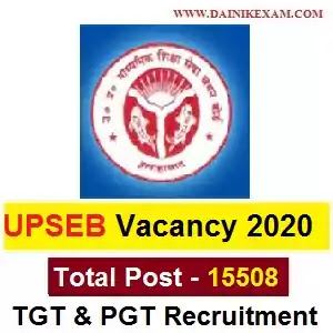 UP TGT PGT Vacancy 2020 - Apply Online 15,508 Post UPSEB PGT & TGT Teacher Jobs 2020, Apply Online DainikExam com