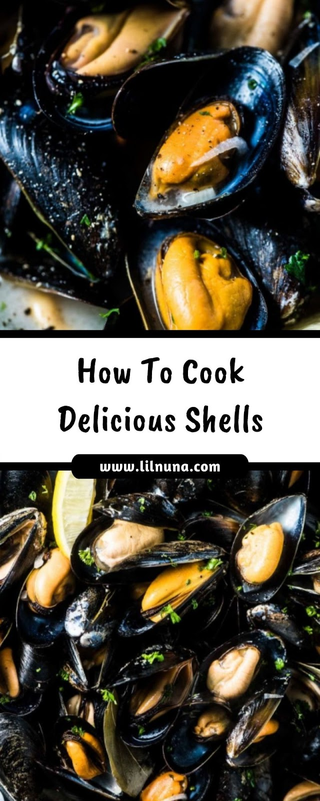 How To Cook Delicious Shells