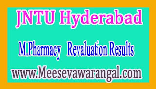 JNTU Hyderabad M.Pharmacy 1st / 2nd Sem R09 / R13/ R15 August 2016 Revaluation Results
